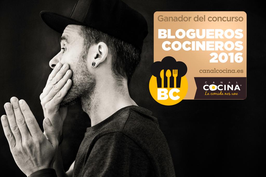 Ganador Blogueros cocineros. Canal Cocina 2016